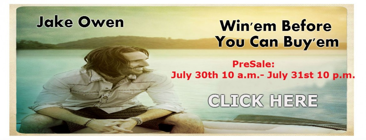 Jake Owen PreSale Today!
