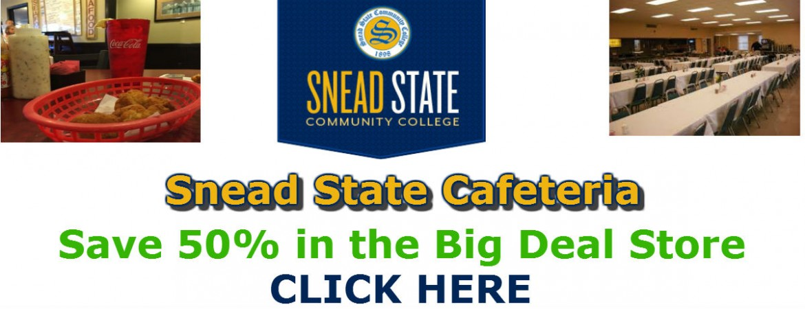 Big Deal Store: Snead Cafeteria