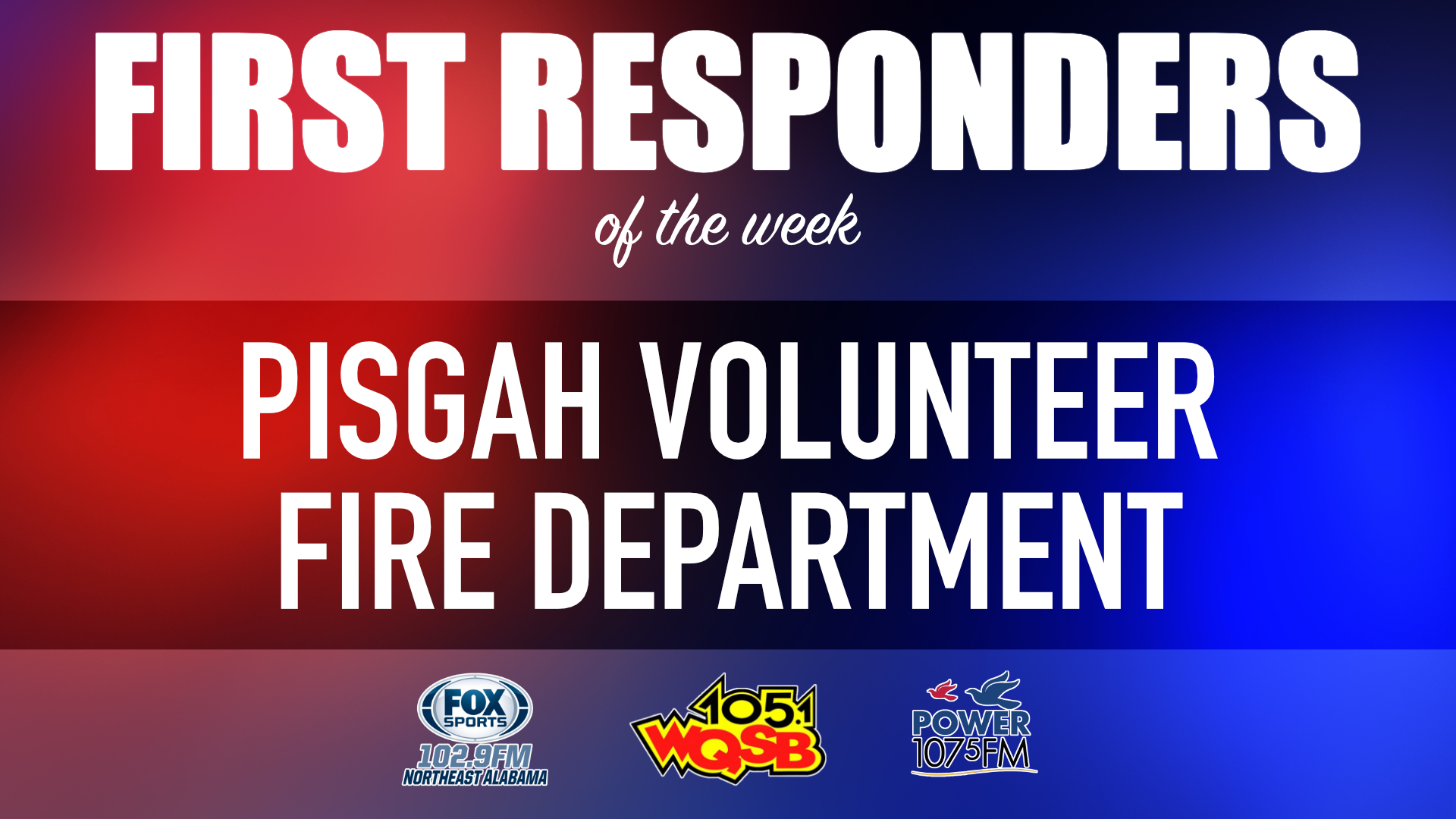 WQSB First Responders of the Week 2021 July 27th, 2021