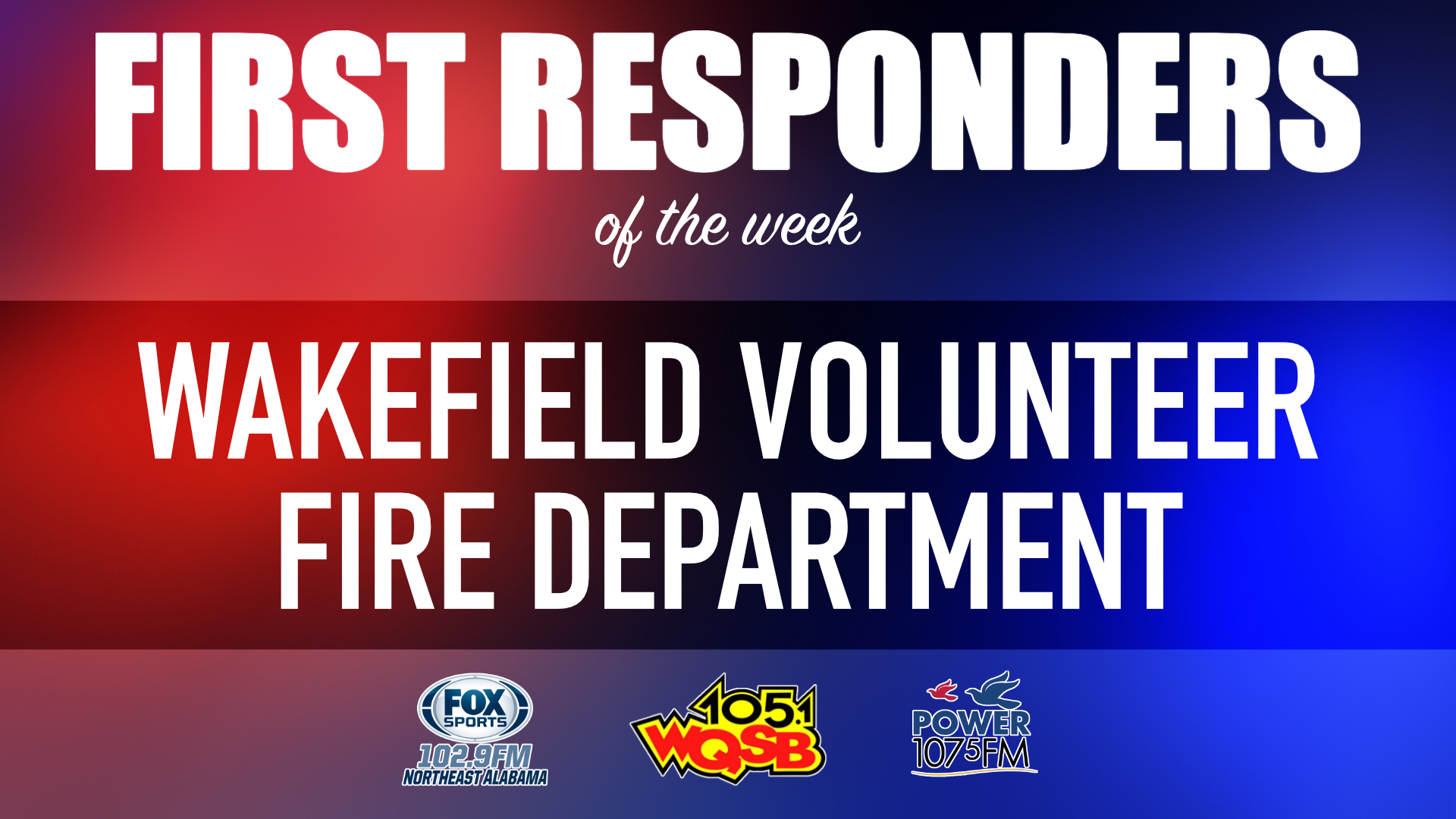 WQSB First Responders of the Week 2021 March 8, 2021