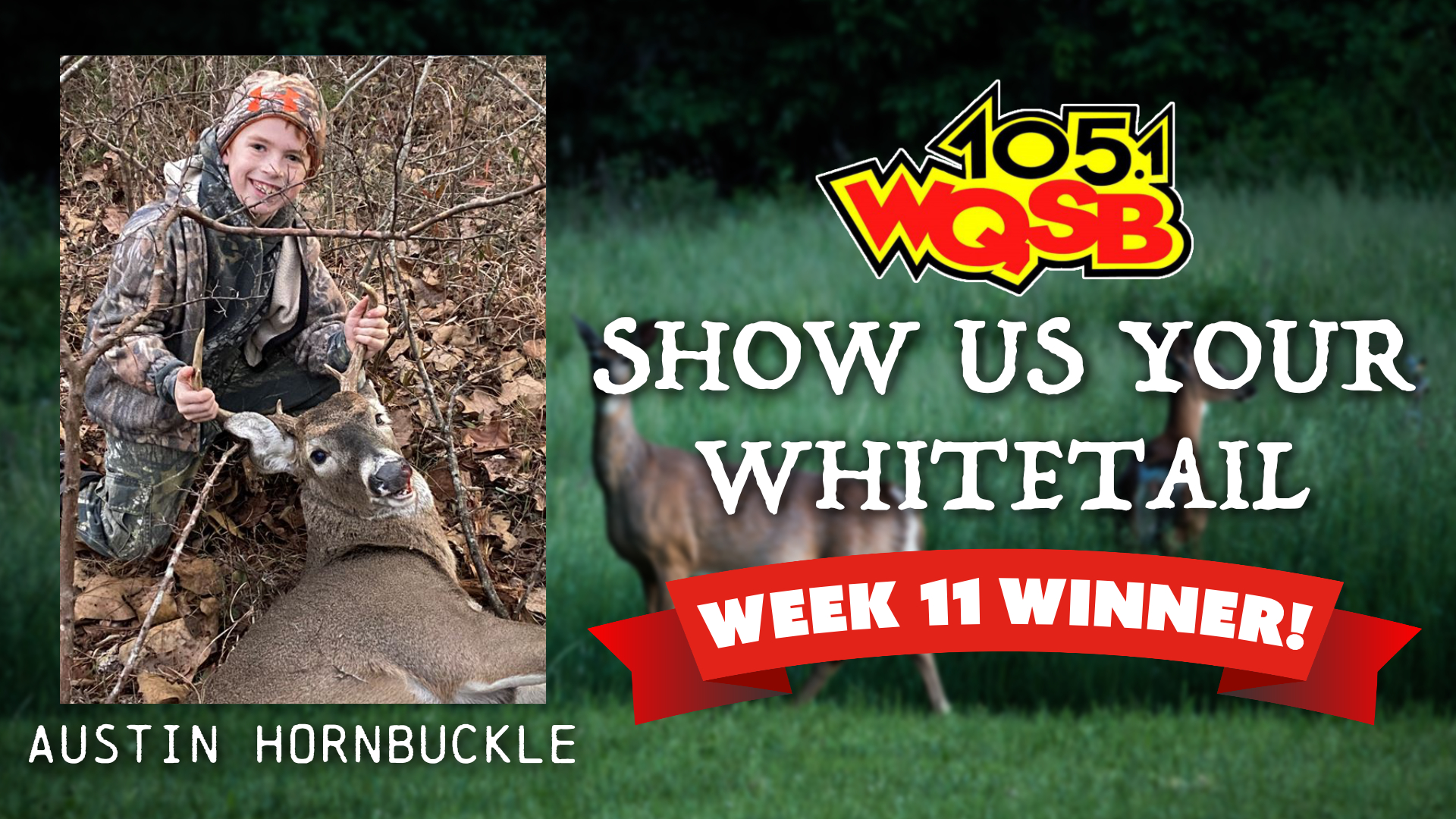 WQSB Show us Your Whitetail Winner 2020-2021 Week 11