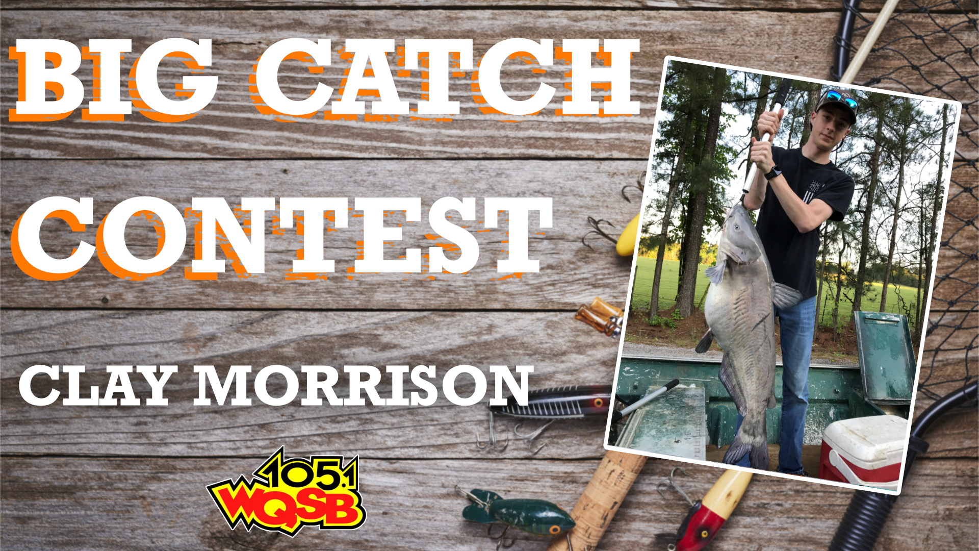 WQSB Big Catch Contest 2021 Winner July 7th, 2021