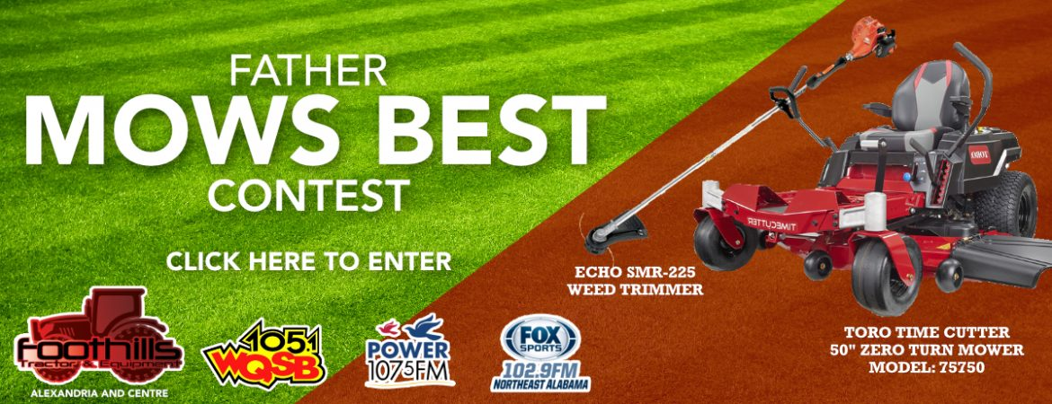 WQSB/Foothill Tractor and Equipment Father Mows Best Contest